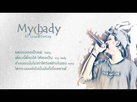 """""""My lady"""" - KT Long Flowing [Official Lyric Video]"""