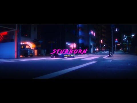 URBOYTJ : น้ำเน่า (STUBBORN) - Official Music Video